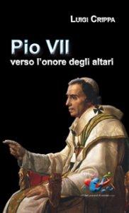 Copertina di 'Pio VII verso l'onore degli altari'