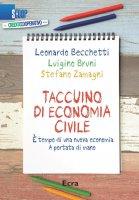 Taccuino di economia civile - Leonardo Becchetti, Luigino Bruni, Stefano Zamagni