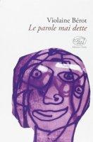 Le parole mai dette - Bérot Violaine