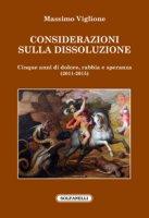 Considerazioni sulla dissoluzione - Massimo Viglione