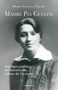 Copertina di 'Madre Pia Gullini'