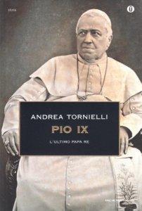 Copertina di 'Pio IX. L'ultimo papa re'
