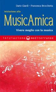 Copertina di 'Iniziazione alla MusicAmica'
