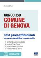 Concorso Comune di Genova. Test psicoattitudinali per prova preselettiva e prova scritta. Con espansione online. Con software di simulazione - Cotruvo Giuseppe