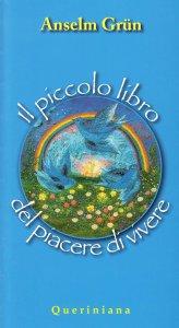 Copertina di 'Il piccolo libro del piacere di vivere'