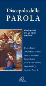 Copertina di 'Discepola della Parola. Meditazioni per un mese mariano'