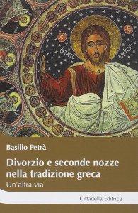 Copertina di 'Divorzio e seconde nozze nella tradizione greca'