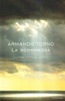 La scommessa - Torno Armando