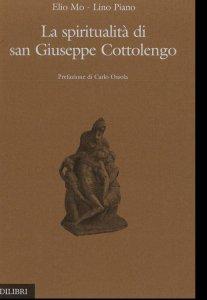 Copertina di 'La spiritualità di san Giuseppe Cottolengo'