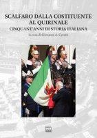 Scalfaro dalla Costituente al Quirinale. Cinquant'anni di storia italiana