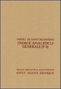 Copertina di 'Opera Omnia - Indice analitico generale vol. XLIV/4: P-S'