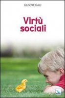 Virtù sociali - Galli Giuseppe