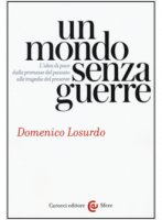 Un mondo senza guerre - Domenico Losurdo