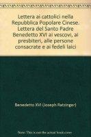 Lettera ai Cattolici nella Repubblica Popolare Cinese - Benedetto XVI
