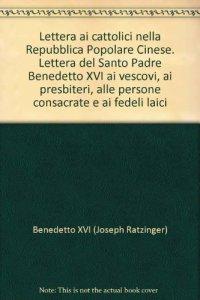 Copertina di 'Lettera ai Cattolici nella Repubblica Popolare Cinese'