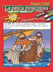 Copertina di 'La pesca miracolosa. Coloriamo insieme'