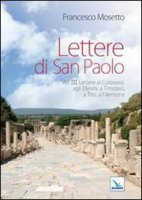 Lettere di San Paolo vol. 3 - Mosetto Francesco