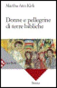 Copertina di 'Donne e pellegrine di terre bibliche'