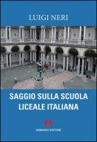 Saggio sulla scuola liceale italiana - Neri Luigi