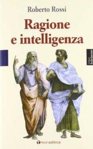 Copertina di 'Ragione e intelligenza'