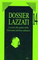 Lazzati alla guida della gioventù cattolica milanese - Mauri Elisabetta