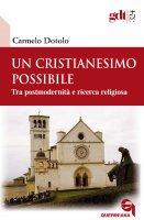 Un cristianesimo possibile - Carmelo Dotolo