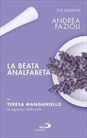 La beata analfabeta - Andrea Fazioli