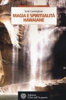 Magia e spiritualità hawaiane - Cunningham Scott