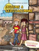 Insieme a Gerusalemme 3. Quaresima e Pasqua 2020 - Azione Cattolica Ragazzi