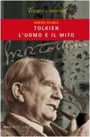 Tolkien l'uomo e il mito - Pearce Joseph