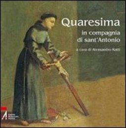 Copertina di 'Quaresima in compagnia di Sant'Antonio'