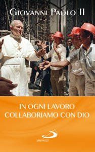 Copertina di 'In ogni lavoro collaboriamo con Dio'