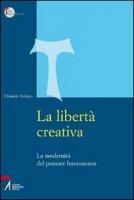 La libertà creativa - Todisco Orlando