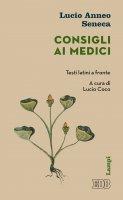 Consigli ai medici - Lucio Anneo Seneca