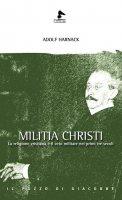 Militia Christi - Adolph Harnack