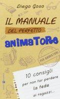 Il manuale del perfetto animatore