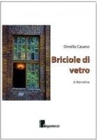 Briciole di vetro - Casano Ornella