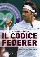 Il codice Federer - Semeraro Stefano