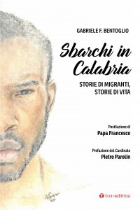 Copertina di 'Sbarchi in Calabria. Storie di migranti, storie di vita.'