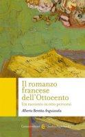Il romanzo francese dell'Ottocento - Beretta Anguissola Alberto