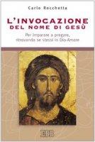 L'invocazione del Nome di Gesù - Rocchetta Carlo
