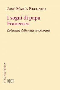 Copertina di 'I sogni di papa Francesco'