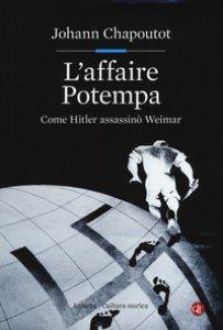 Copertina di 'L' affaire Potempa. Come Hitler assassinò Weimar'