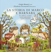 La storia di Marco e Barnaba - Giorgio Ronzoni