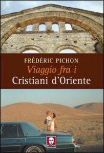 Copertina di 'Viaggio fra i cristiani d'Oriente'