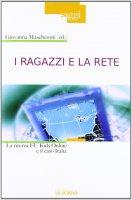 Ragazzi e la rete. La ricerca Eu Kids Online e il caso Italia. (I)
