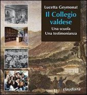 Il Collegio valdese - Lucetta Geymonat