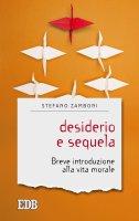 Desiderio e sequela - Stefano Zamboni