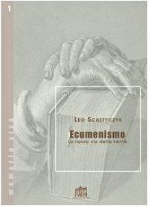 Copertina di 'Ecumenismo. La ripida via della verità'