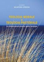 Teologia morale e teologia pastorale - Cipressa Salvatore